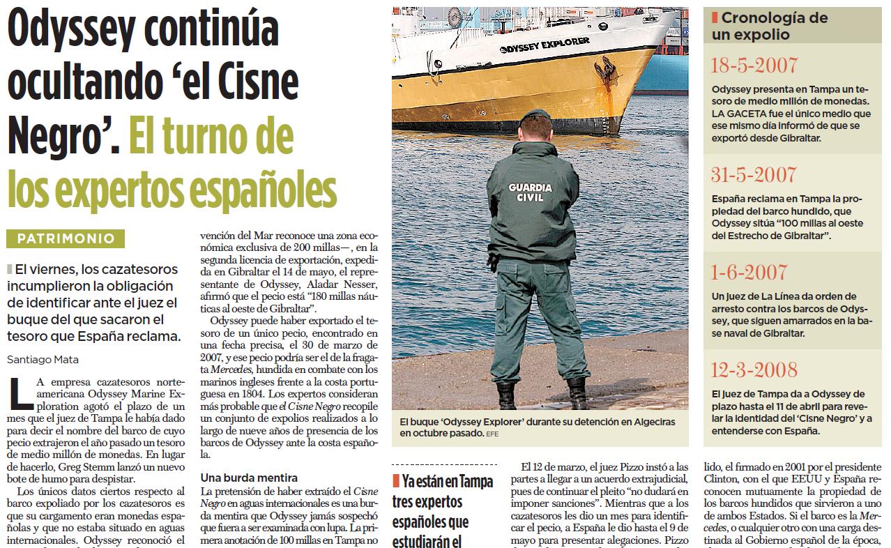 Santiago Mata en La Gaceta, 14.4.2008: Odyssey incumplió la obligación de identificar el Cisne Negro.