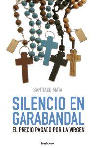 Portada del libro de Santiago Mata sobre Garabandal.