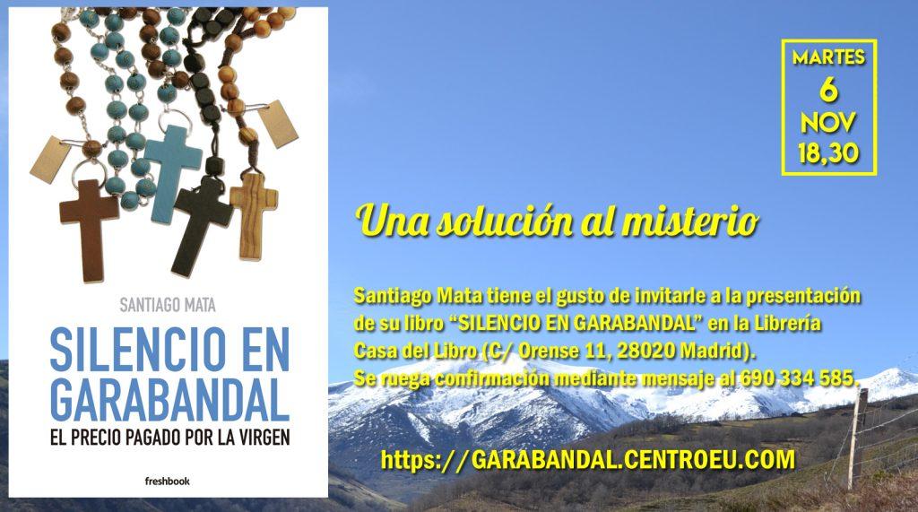 Silencio en Garabandal se presenta el 6 de noviembre.