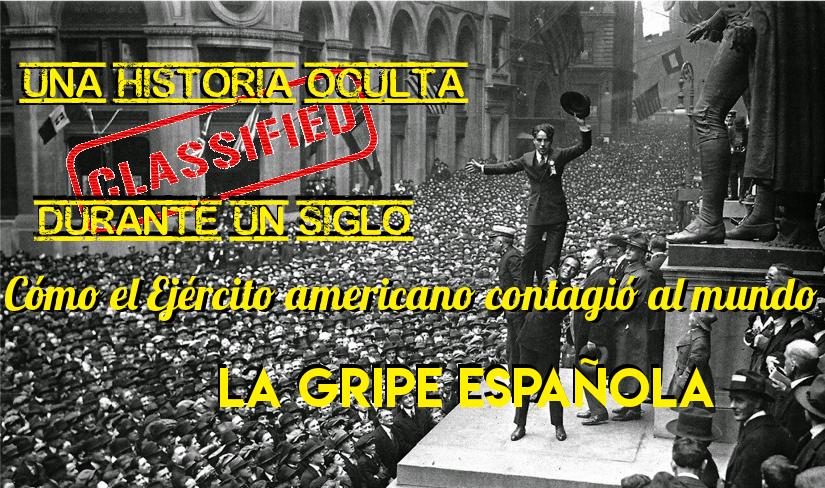 Cómo el Ejército americano contagió al mundo la Gripe Española (Santiago Mata)